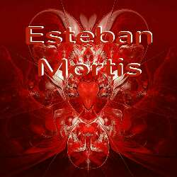 Esteban Mortis