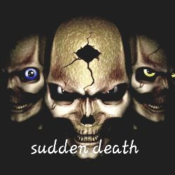 sudden death☠️